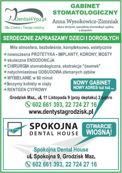 Gabinet Stomatologiczny DENTIST 4 YOU / SPOKOJNA DENTAL HOUSE – Anna Wysokowicz-Zimniak